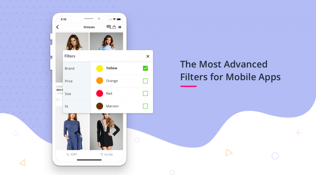 Elevate App Experience, Convert More Customers. The Most Advanced Filters for Your
