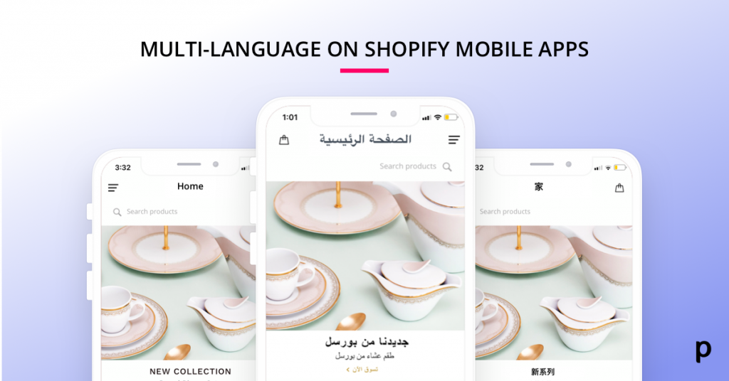 Translate Your Shopify and Shopify Plus Store Mobile App into Multiple Languages in
